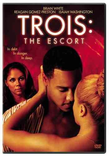 TROIS:ESCORT BY WASHINGTON,ISAIAH (DVD)